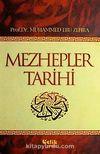 Mezhepler Tarihi / Muhammed Ebu Zehra
