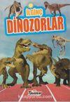 İlginç Bilgiler Serisi / İlginç Dinozorlar