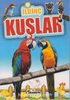 İlginç Bilgiler Serisi / İlginç Kuşlar