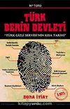 Türk Derin Devleti & Türk Gizli Servisi'nin Kısa Tarihi (Cep Boy)