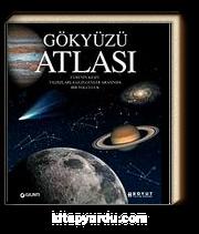 Gökyüzü Atlası & Evrenin Keşfi Yıldızlarla Gezegenler Arasında Bir Yolculuk