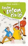 Bayan Beton Çivisi / Çılgın Hademe 3