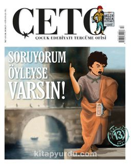 Çeto Çocuk Edebiyatı Tercüme Ofisi İki Aylık Dergi Sayı:13 Ocak-Şubat 2020