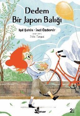Dedem Bir Japon Balığı - Işıl Şahin pdf epub