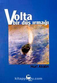 Volta Bir Düş Irmağı