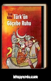 Türk'ün Göçebe Ruhu