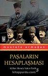 Paşaların Hesaplaşması / Küller Altında Yakın Tarih-5