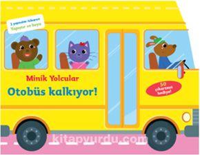 Minik Yolcular Otobüs Kalkıyor!