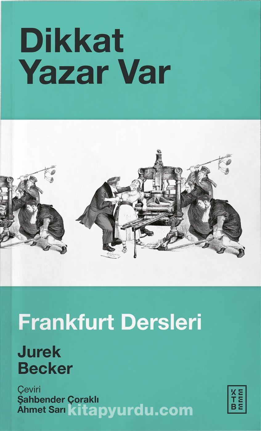 Dikkat Yazar VarFrankfurt Dersleri - Jurek Becker pdf epub
