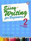Essay Writing-2 For Beginners Integrated Writing+CD