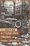 6-7 Eylül 1955 Olayları Tanıklar – Hatıralar - II