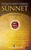 Kur'an'ın Nebevi Tatbikatı Sünnet