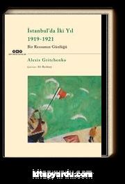 İstanbul'da İki Yıl 1919-1921 & Bir Ressamın Günlüğü