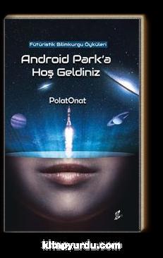 Android Park'a Hoş Geldiniz