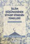 İslam Düşüncesinde Siyaset Etmenin Temelleri Yeryüzü Halifeliği