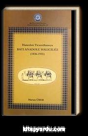 Haneden Ticarethaneye Batı Anadolu Halıcılığı (1839-1935) (5-B-1)