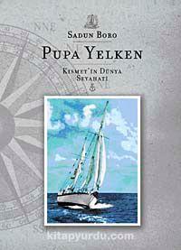Pupa YelkenKısmet'in Dünya Seyahati (cd ilaveli)