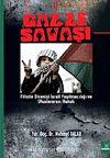 Gazze Savaşı & Filistin Direnişi İsrail Yayılmacılığı ve Uluslararası Hukuk
