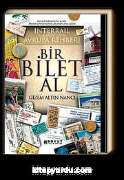 Bir Bilet Al & Interrail ile Gün Gün Avrupa Rehberi