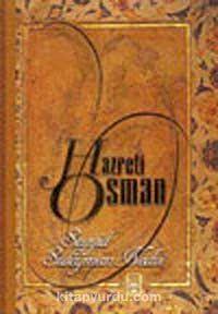 Hazreti Osman - S. Süleyman Nedvi pdf epub