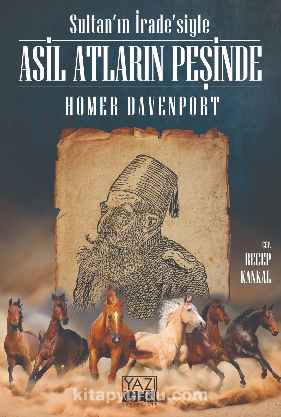 Sultan'ın İrade'siyle Asil Atların Peşinde - HomerDavenport pdf epub