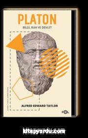 Platon & Bilgi, Ruh ve Devlet