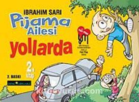 Pijama Ailesi Yollarda (2. Kitap)