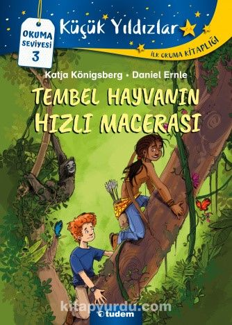 Tembel Hayvanın Hızlı Macerası - Katja Königsberg pdf epub