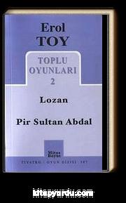 Toplu Oyunları 2 / Lozan-Pir Sultan Abdal