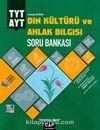 TYT AYT Din Kültürü ve Ahlak Bilgisi Soru Bankası