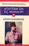 Atatürk'ün Üç Muhalifi-1