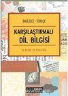 Karşılaştırmalı Dil Bilgisi İngilizce-Türkçe