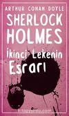 İkinci Lekenin Esrarı / Sherlock Holmes
