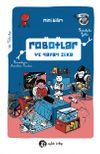 Robotlar ve Yapay Zeka