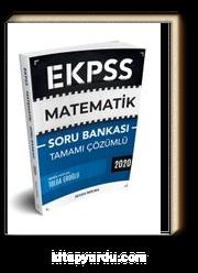 2020 E-KPSS Matematik Tamamı Çözümlü Soru Bankası
