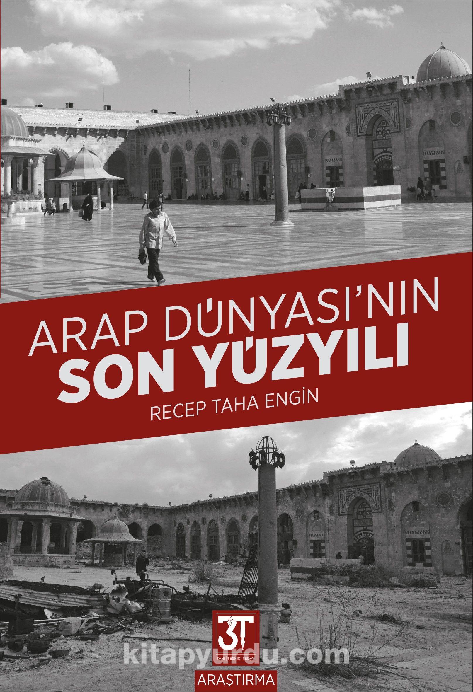 Arap Dünyası'nın Son Yüzyılı - Recep Taha Engin pdf epub