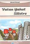 Vatan Yahut Silistre / 100 Temel Eser