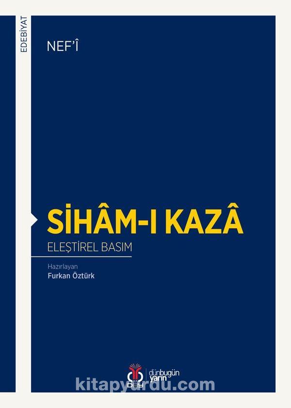 Siham-ı Kaza (Eleştirel Basım) - Nefi pdf epub