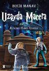 Uzayda Macera / Astronot Kamil Uzayda