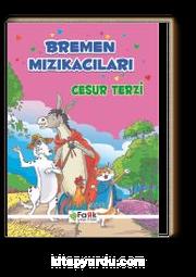 Bremen Mızıkacıları - Cesur Terzi