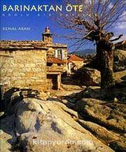 Barınaktan Öte & Anadolu Kır Yapıları