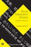 Dünya Edebiyatının Ekolojisi: İlkçağlardan Günümüze