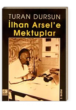 İlhan Arsel'e Mektuplar