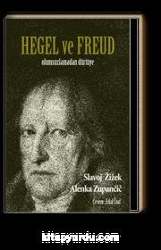 Hegel Ve Freud & Olumsuzlamadan Dürtüye