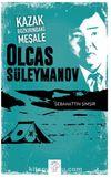 Kazak Bozkırındaki Meşale Olcas Süleymanov
