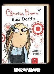 Clarice Bean, Başı Dertte