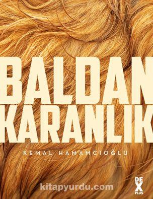 Baldan Karanlık (İmzalı) - Kemal Hamamcıoğlu pdf epub
