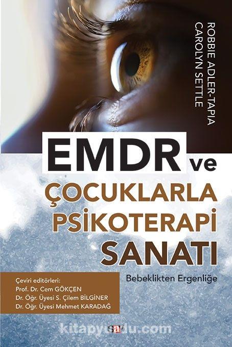 EMDR ve Çocuklarla Psikoterapi Sanatı - Robbie Adler Tapia pdf epub