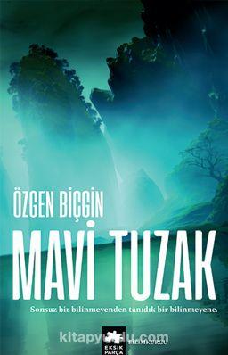 Mavi Tuzak - Özgen Biçgin pdf epub