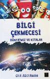 Bilgi Çekmecesi Dünya'mız ve Kıtalar